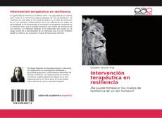 Copertina di Intervención terapéutica en resiliencia
