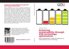 Portada del libro de Achieving sustainability through V2G technology optimization
