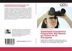 Buchcover von Viabilidad Económica Financiera del Huevo en Polvo en el Paraguay