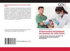 Bookcover of Enfermedad Periodontal en jovenes de Villa Clara