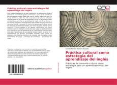 Capa do livro de Práctica cultural como estrategia del aprendizaje del inglés