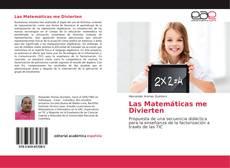 Bookcover of Las Matemáticas me Divierten