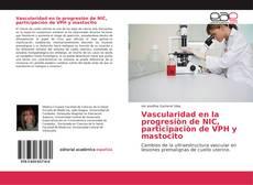 Portada del libro de Vascularidad en la progresión de NIC, participación de VPH y mastocito