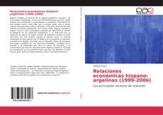 Couverture de Relaciones económicas hispano-argelinas (1999-2006)