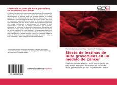 Borítókép a  Efecto de lectinas de Ruta graveolens en un modelo de cáncer - hoz