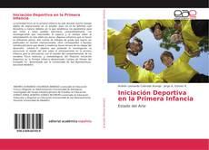 Bookcover of Iniciación Deportiva en la Primera Infancia