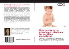 Bookcover of Mantenedores de espacio en relación a las pérdidas prematuras