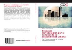 Bookcover of Proposta metodològica per a l'anàlisi de la sostenibilitat urbana