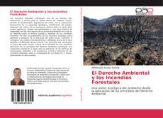 Buchcover von El Derecho Ambiental y los Incendios Forestales