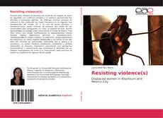 Bookcover of Resisting violence(s)