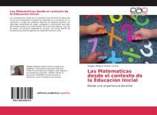 Las Matematicas desde el contexto de la Educacion Inicial的封面