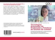 Tecnologías Avanzadas de Producción y Prácticas de Gestión de Calidad的封面