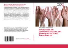 Portada del libro de Propuesta de Democratización del Sistema Electoral Presidencial