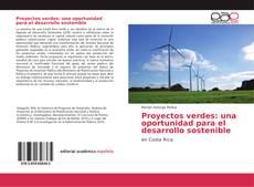 Proyectos verdes: una oportunidad para el desarrollo sostenible的封面