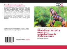 Bookcover of Dimorfismo sexual y aspectos reproductivos de Crotalus ravus