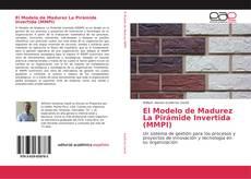 Обложка El Modelo de Madurez La Pirámide Invertida (MMPI)