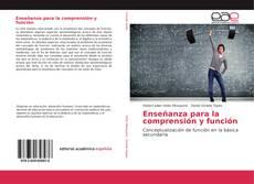 Portada del libro de Enseñanza para la comprensión y función