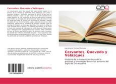 Portada del libro de Cervantes, Quevedo y Velázquez