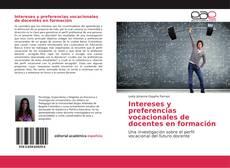 Portada del libro de Intereses y preferencias vocacionales de docentes en formación