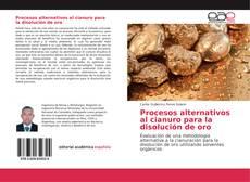 Buchcover von Procesos alternativos al cianuro para la disolución de oro