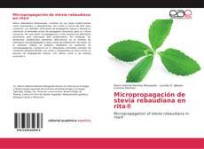 Bookcover of Micropropagación de stevia rebaudiana en rita®