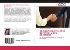 Portada del libro de Comportamiento ético gerencial y sus beneficios