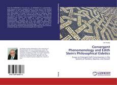 Borítókép a  Convergent Phenomenology and Edith Stein's Philosophical Eidetics - hoz