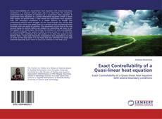 Buchcover von Exact Controllability of a Quasi-linear heat equation