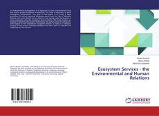 Bookcover of Ecosystem Services - the Environmental and Human Relations