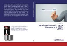 Portada del libro de Benefits Realisation; Change Management; ERP in Utilities