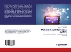 Bookcover of Mobile School Information System