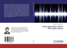 Copertina di Laser ultrasonics with a fiber optic sensor