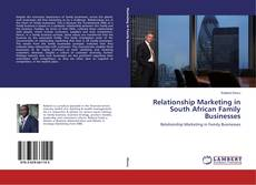 Relationship Marketing in South African Family Businesses的封面