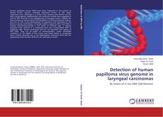 Bookcover of Detection of human papilloma virus genome in laryngeal carcinomas
