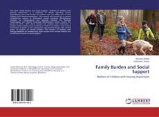 Couverture de Family Burden and Social Support