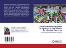 Bookcover of Solid Waste Management Options for Households in Developing Countries
