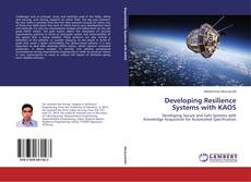 Bookcover of Developing Resilience Systems with KAOS