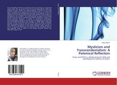 Buchcover von Mysticism and Transcendentalism: A Polemical Reflection