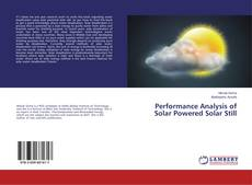 Bookcover of Performance Analysis of Solar Powered Solar Still