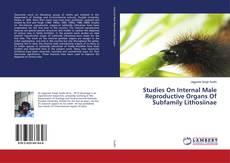 Portada del libro de Studies On Internal Male Reproductive Organs Of Subfamily Lithosiinae