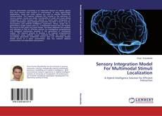 Couverture de Sensory Integration Model For Multimodal Stimuli Localization