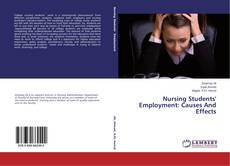 Bookcover of Nursing Students' Employment: Causes And Effects