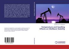 Bookcover of Temperature and Swelling Effects on Wellbore Stability