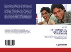 Bookcover of Job Satisfaction & Organizational Commitment