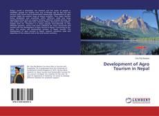 Portada del libro de Development of Agro Tourism in Nepal