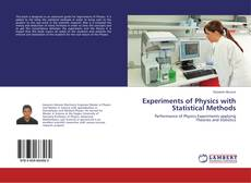 Bookcover of Experiments of Physics with Statistical Methods