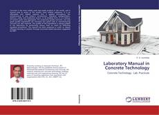 Bookcover of Laboratory Manual in Concrete Technology