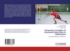 Обложка Kinematic Variables of Forehand Drop Shot in Badminton