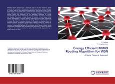 Bookcover of Energy Efficient MIMO Routing Algorithm for WSN