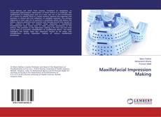 Copertina di Maxillofacial Impression Making